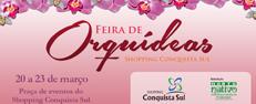 Feira de Orquídeas Shopping Conquista Sul