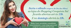 Shopping Conquista Sul estende horário de funcionamento.