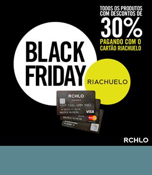 Black Friday Riachuelo