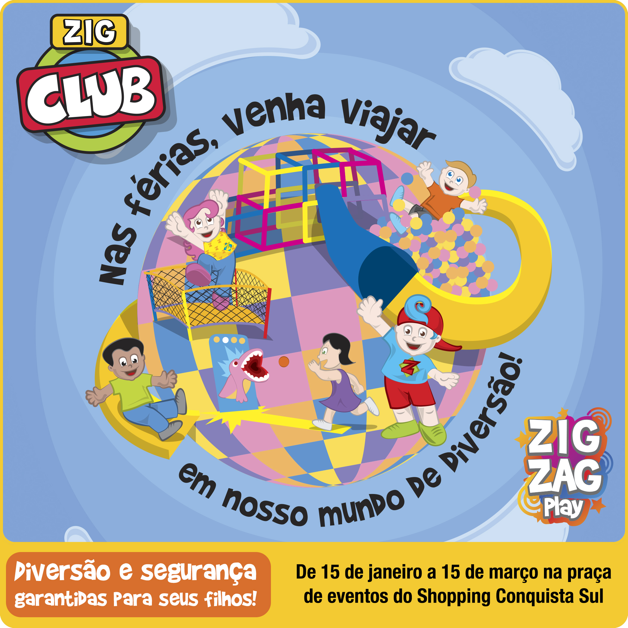Zig Club Shopping Conquista Sul