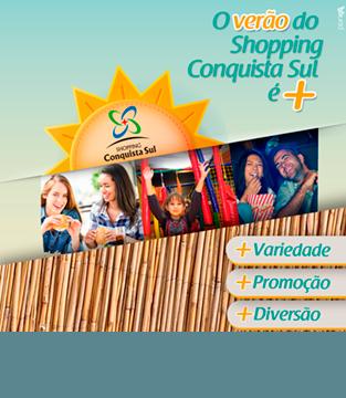 O Verão do Shopping Conquista Sul é +!
