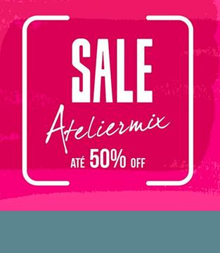 Sale Ateliermix até 50% OFF