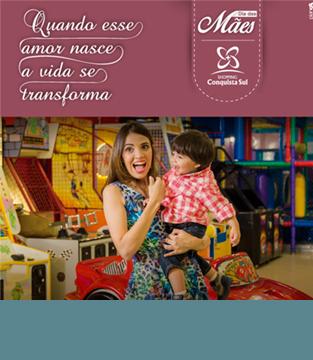 Dia das Mães Shopping Conquista Sul
