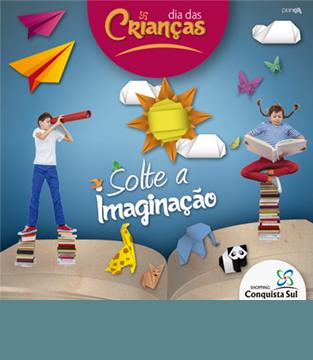 Solte a imaginação – Dia das Crianças!