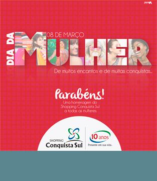 Dia da Mulher Shopping Conquista Sul