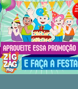 Promoção faça a festa na Zig Zag Play
