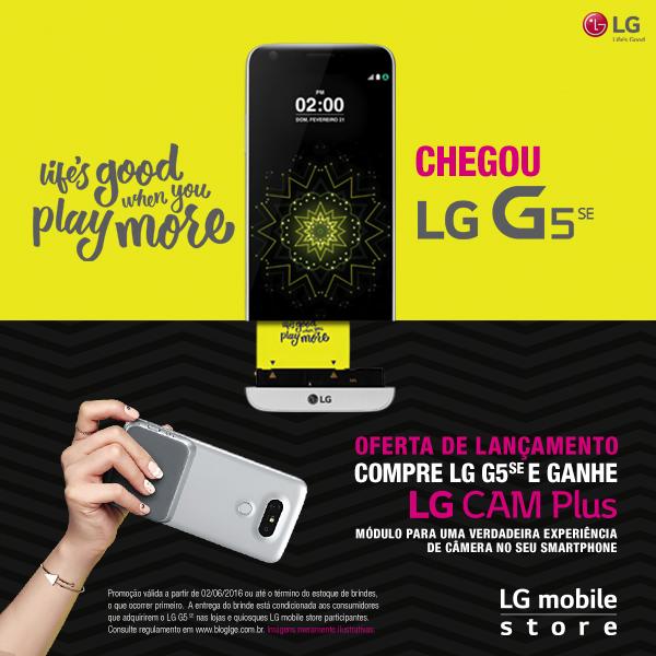 Post_600x600_LG G5SE compre e ganhe CAM PLUS