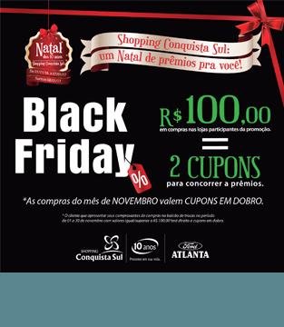 Black Friday Shopping Conquista Sul