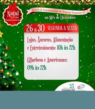 Horário entre os dias 26 e 30 de Dezembro