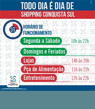 Horário de Funcionamento do Shopping Conquista Sul