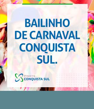 Bailinho de Carnaval Conquista Sul