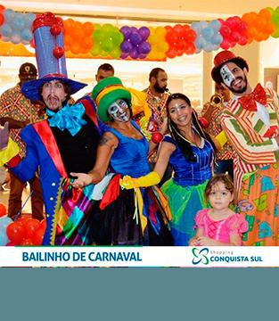 Bailinho de Carnaval Shopping Conquista Sul
