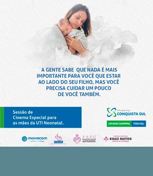 Sessão de cinema especial para as mães da UTI Neonatal