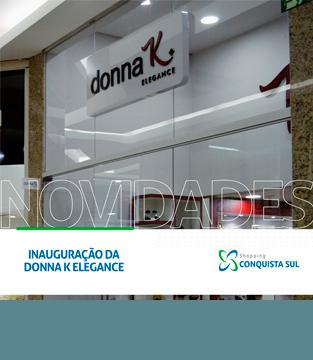 Inauguração da Donna K Elegance
