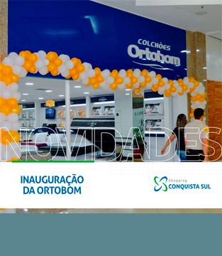 Ortobom no Conquista Sul