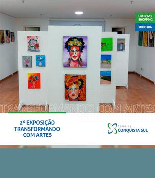 2ª Exposição Transformando com Artes