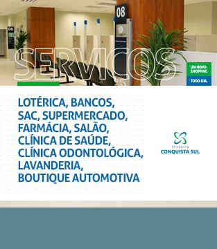 Serviços Shopping Conquista Sul