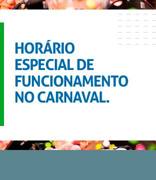 Horário de Carnaval do Conquista Sul