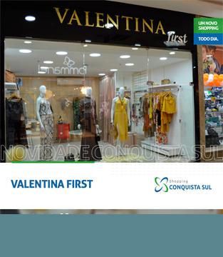 Valentina First com um espaço ainda maior