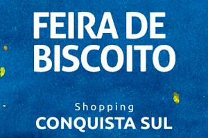 Feira de Biscoitos Conquista Sul