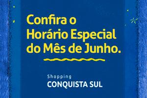 Horário Especial de Funcionamento do São João