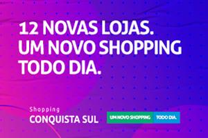 12 novas lojas. Um novo Shopping todo dia.