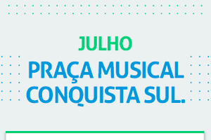 Praça Musical Julho