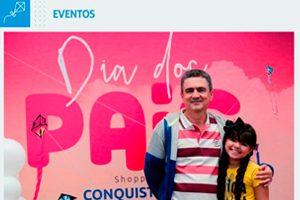 Dia dos Pais no Conquista Sul