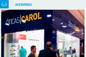 Óticas Carol no Conquista Sul