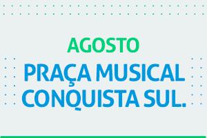 Praça Musical Agosto