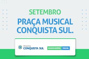 PRAÇA MUSICAL DE SETEMBRO