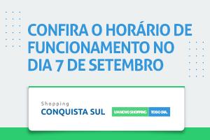 HORÁRIO DE FUNCIONAMENTO 07 DE SETEMBRO