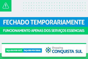 COMUNICADO SHOPPING CONQUISTA SUL