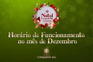 Horários de Dezembro no Conquista Sul