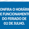 Horário especial do Dia da Independência da Bahia